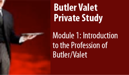 Module 01: Introduction to the Profession of Butler/Valet
