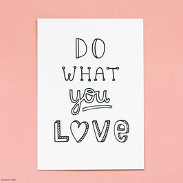 "Postkarte ""Do what you love"""