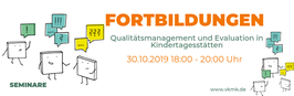 Qualitätsmanagement und Evaluation in Kindertagesstätten