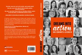 DREAMS INTO ACTION - Das Zukunftslesebuch