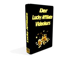 Der Lucky Affiliate Videokurs