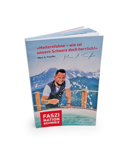 Faszination Schweiz der Freizeit-Begleiter
