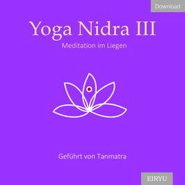 Yoga Nidra III - Meditation im Liegen