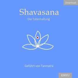 Shavasana - Die Totenhaltung