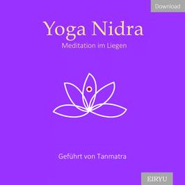 Yoga Nidra - Meditation im Liegen