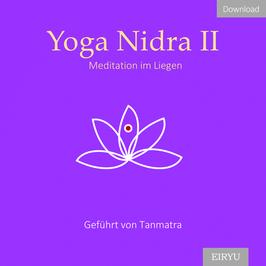 Yoga Nidra II - Meditation im Liegen