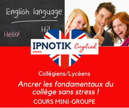 IPNOTIK English STEP by STEP  les bases du  Collège - COURS Hebdo