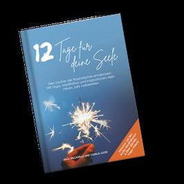 12 Tage für deine Seele - Den Zauber der Rauhnächte entdecken