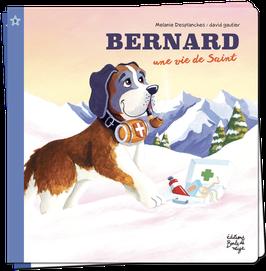 PF9 - BERNARD, une vie de Saint
