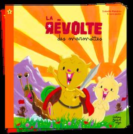 PF8 - La Révolte des Marmottes