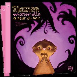 PF1 - Maman marmotte a peur du noir