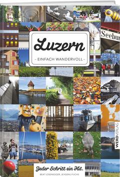 Luzern – einfach wandervoll