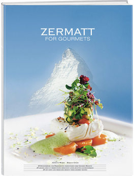 Zermatt for Gourmets