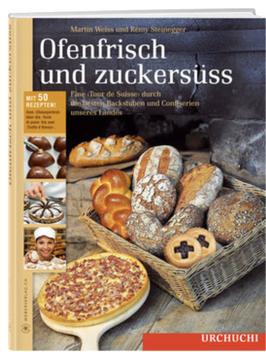 Martin Weiss: Ofenfrisch und zuckersüss