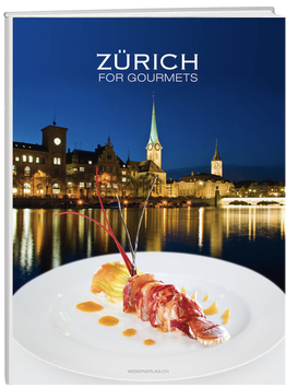 Zürich for Gourmets