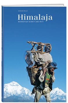 Dr. Bernhard Müller: Himalaja – Wunder auf Schritt und Tritt