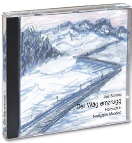 Ueli Schmid: Hörbuch: Dr Wäg emzrugg