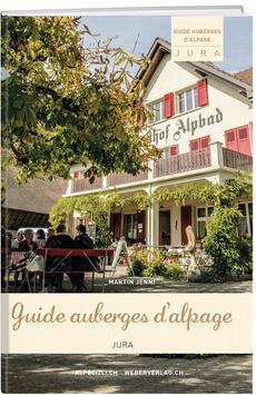 Guide auberges d'alpage Jura