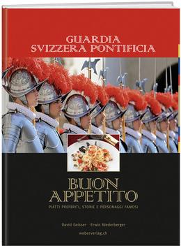 Guardia Svizzera Pontificia – Buon Appetito