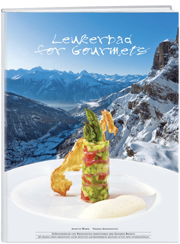 Annette Weber: Leukerbad for Gourmets