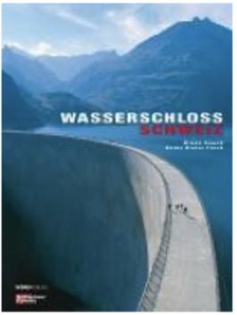 Wasserschloss Schweiz