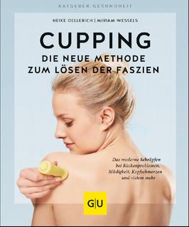 CUPPING - Die neue Methode zum Lösen der Faszien
