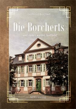 Borchert, G.: Die Borcherts: ... und immer wieder Gotthold - ISBN: 978-3-96753-028-5 - Hardcover