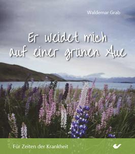 """Bildbändchen Nr. 3 """"Für Zeiten der Krankheit"""" von Waldemar Grab"""