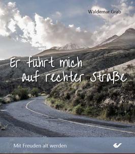 """Bildbändchen Nr. 5 """"Mit Freuden alt werden!"""" von Waldemar Grab"""