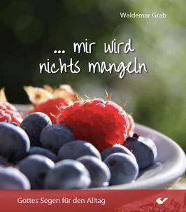 """Bildbändchen Nr. 2 """"Gottes Segen für den Alltag""""  von Waldemar Grab"""