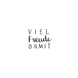 """STEMPEL - """"VIEL FREUDE DAMIT"""""""