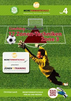 Coaching-Handbuch Teil 4: Die 17 Zonen-Techniken - Zone 3