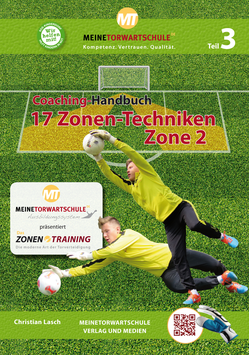 Coaching-Handbuch Teil 3: Die 17 Zonen-Techniken - Zone 2