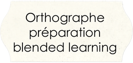 Orthographe programme en blended learning