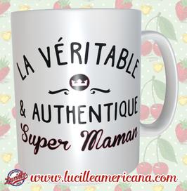Mug Authentique Super Maman