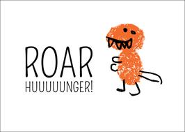 Postkarte Roar HUUUUUNGER! - Dino