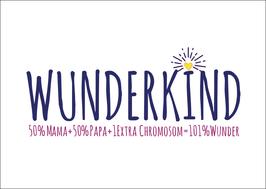 Postkarte Wunderkind mit extra Chromosom