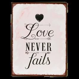 Schild rosa Love Never