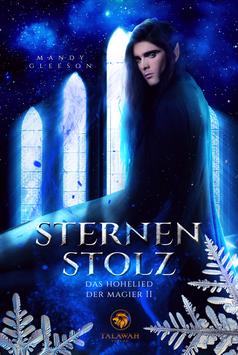 Sternenstolz – Das Hohelied der Magier II