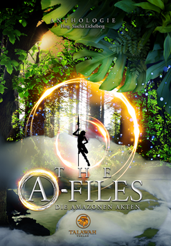 The A-Files: Die Amazonen Akten