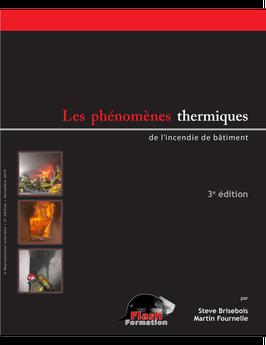 Les phénomènes thermiques de l'incendie de bâtiment (3rd edition)