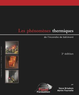 """Livre """"Les phénomènes thermiques de l'incendie de bâtiment"""" (3e édition, 2015, 53 pages)"""