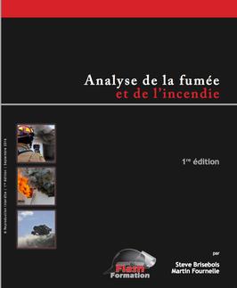 """Livre """"Analyse de la fumée et de l'incendie"""" (1re édition, 2016, 45 pages)"""