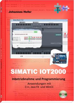 Simatic IOT2000 Inbetriebnahme und Programmierung (Buch Format PDF Als CD-ROM)