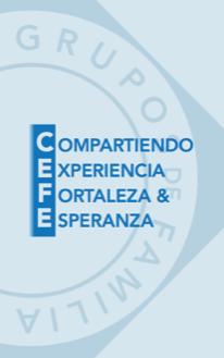 CEFE - Compartiendo Experiencia Fortaleza y  Esperanza