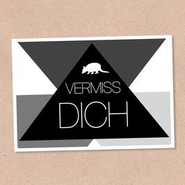 Postkarte -Vermiss Dich-