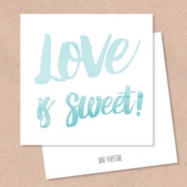 Klappkarte -LoveisSweet-