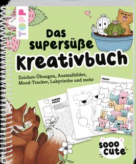 So Cute - das supersüße Kreativbuch