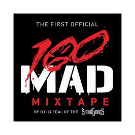 100 MAD - THE MIXTAPE  (CD)