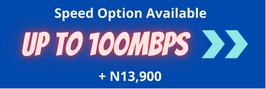 Speed Option of up to 100Mbps